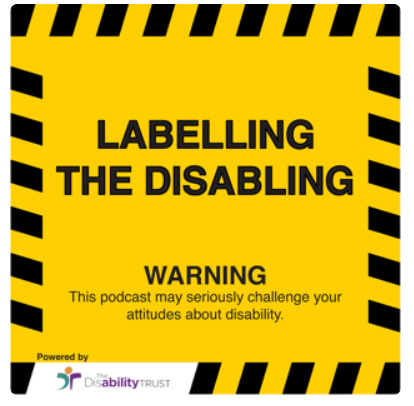 Labelling the Disabiling Podcast